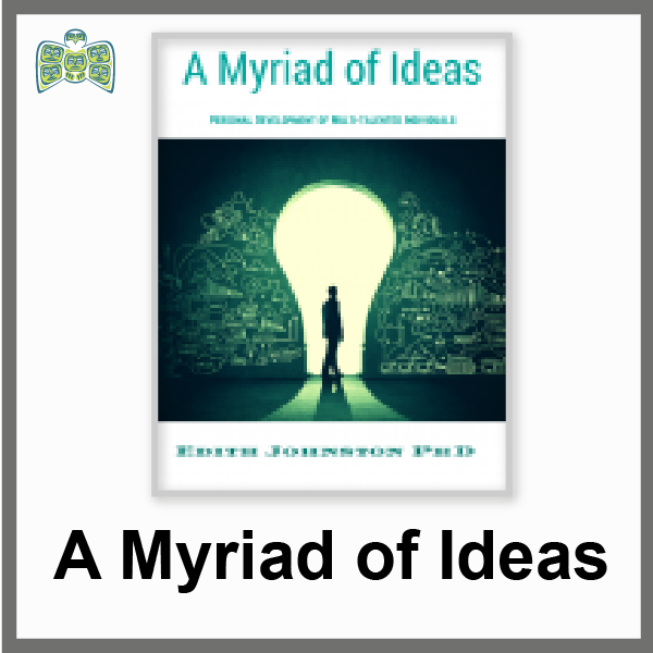 A Myriad of Ideas : Personal Development for Multi-Talented Individual (a 70 page PDF ebook).