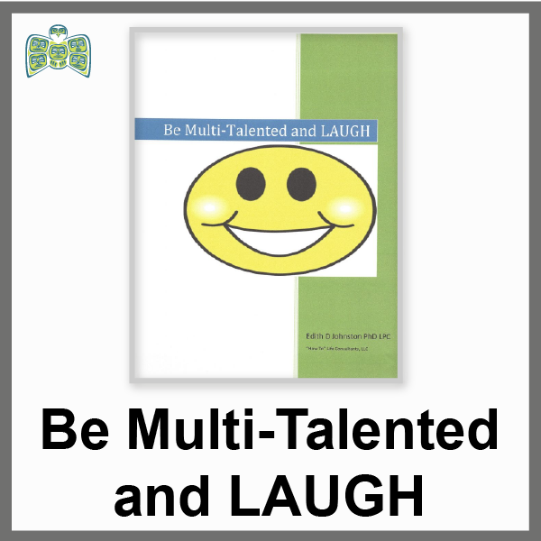 Be Multi-Talented and Laugh (a 15 page pdf ebook)