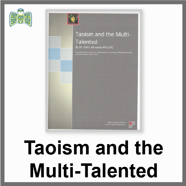 Taoism and the Multi-Talented: (an 18 page PDF ebook)