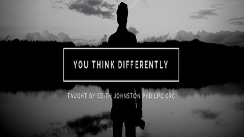 Have you seen Dr J's You Think Differently Online Course?